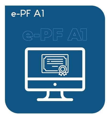 Serviço Certificado Digital Para Pessoa Física A1 (e-pf A1)