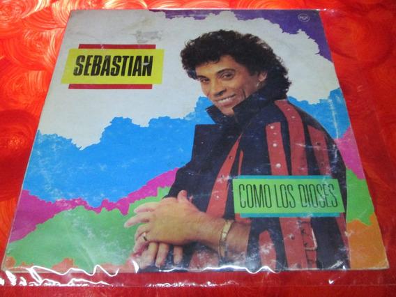 Sebastian - Como Los Dioses - Disco Vinilo Lp