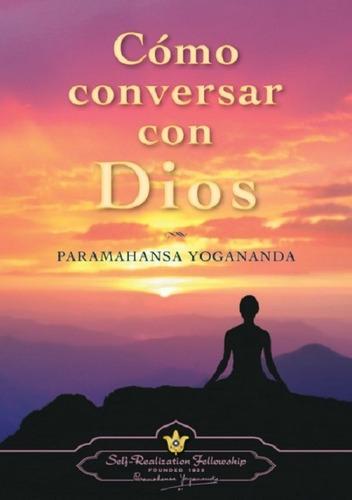 Como Conversar Con Dios - Tapas Duras