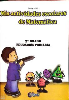 Mis Actividades Escolares De Matematicas 2 Editorial Colices