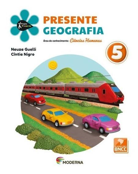 Presente - Geografia - 5° Ano - 5ª Edição ( Novo )