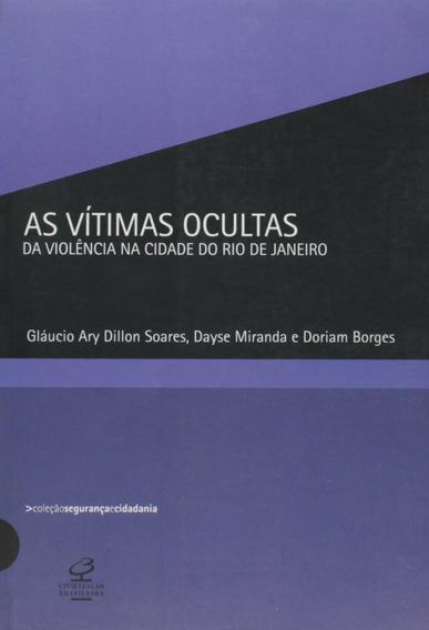 As Vítimas Ocultas Da Violência Na Cidade Do Rio De Janeir