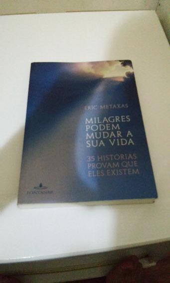 Livro Milagres Podem Mudar Sua Vida, Eric Metaxas