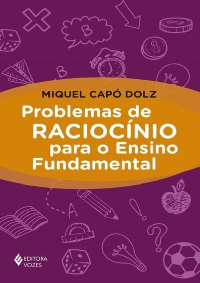 Problemas De Raciocinio Para O Ensino Fundamental