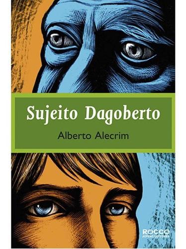 Imagem 1 de 1 de Sujeito Dagoberto