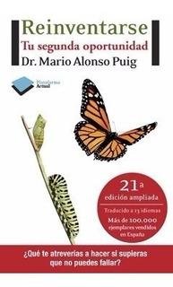 Reinventarse Mario Alonso Puig - Libro Nuevo - Envio Rapido