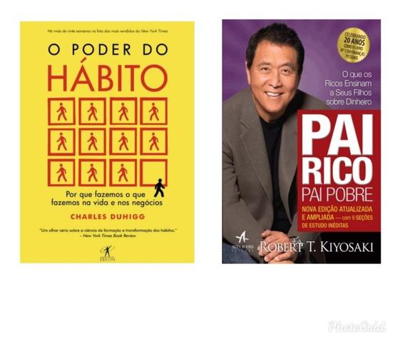 Kit De Livros O Poder Do Hábito+ Pai Rico,pai Pobre
