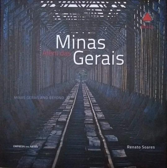 Livro Minas Além Das Gerais Renato Soares
