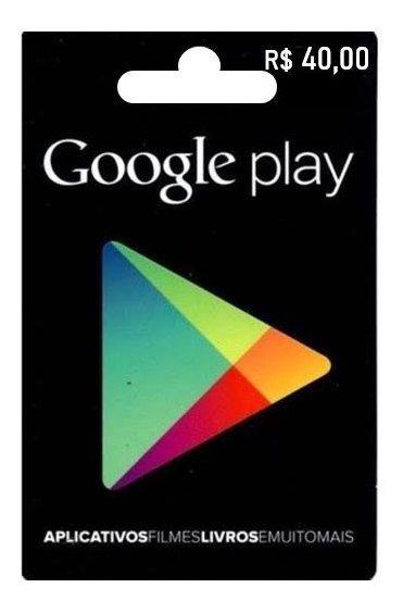Gift Card - Cartão Pré-pago Google Play - R$ 40,00