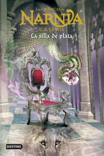 Las Crónicas De Narnia. La Silla De Plata De C. S. Lewis