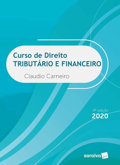 Curso De Direito Tributário E Financeiro - 9ª Ed. 2020