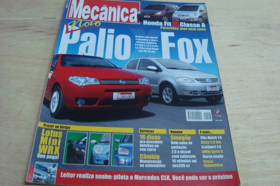 Revista Oficina Mecanica 206 / Palio Fox Lotus Mini Honda