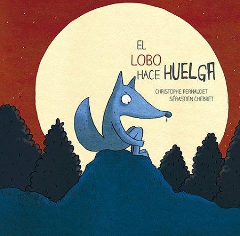 El Lobo Hace Huelga