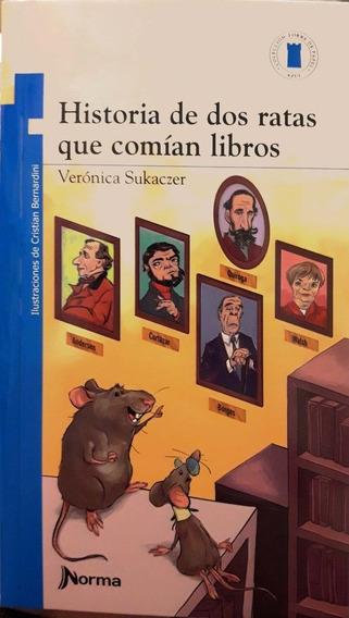 Historia De Dos Ratas Que Comían Libros - Veronica Sukaczer