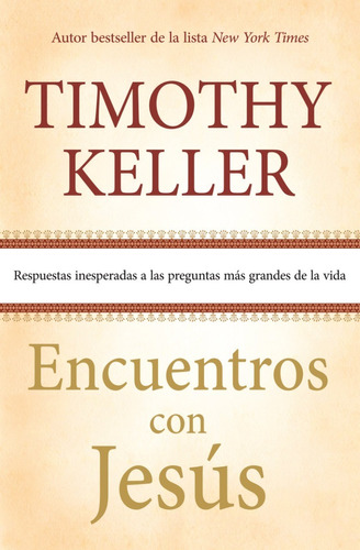 Encuentros Con Jesús, Timothy Keller