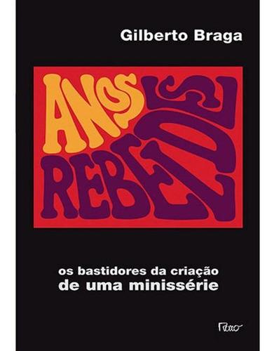 Imagem 1 de 1 de Anos Rebeldes - Os Bastidores Da Criação De Uma Minisséri