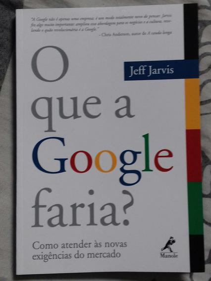 Livro O Que A Google Faria?