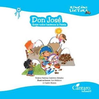 Don José - Entre Todos Hacemos Patria - Cántaro