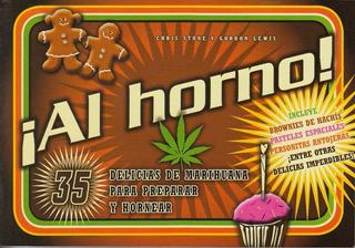 Al Horno Delicias De Marihuana Para Preparar Y Hornear
