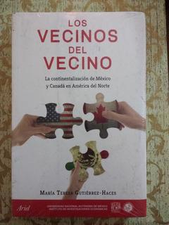 Los Vecinos Del Vecino De María Teresa Gutiérrez - Haces