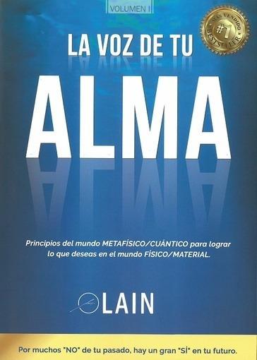 La Voz De Tu Alma - Lain Garcia Calvo