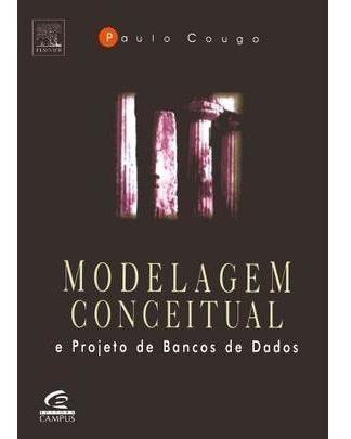 Modelagem Conceitual E Projeto De Bancos De Dados