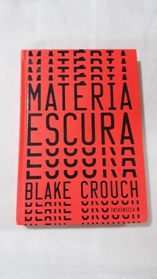 Livro Matéria Escura Capa Dura Blake Crouch Usado Como Novo