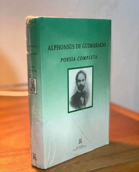 Alphonsus De Guimaraens - Poesia Completa - Nova Aguilar