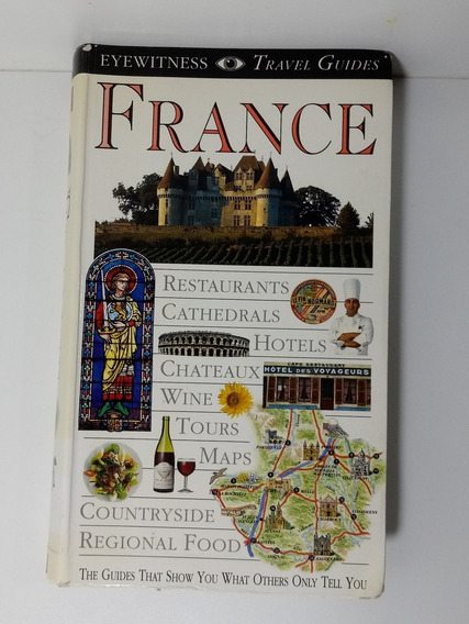 Eyewitness Travel Guides France