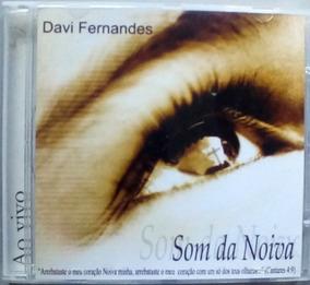 Cd Davi Fernandes - Som Da Noiva