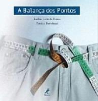 Livro A Balança Dos Pontos Dietas Nutrição + Brinde.