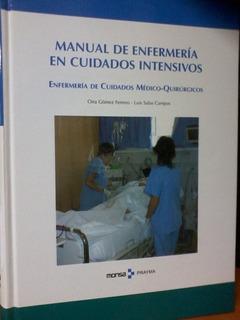 Manual De Enfermería En Cuidados Intensivos. Enfermería