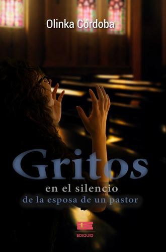Gritos En El Silencio De La Esposa De Un Pastor