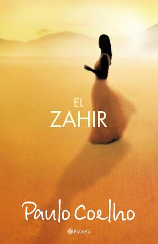 Imagen 1 de 3 de El Zahir (reedición) De Paulo Coelho - Planeta