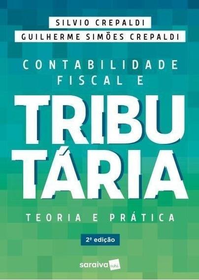 Contabilidade Fiscal E Tributária - 2ª Ed. 2019