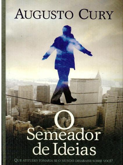 Livro O Semeador De Ideias - Augusto Cury - 267 Paginas