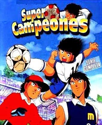 Super Campeones ( Seri3 D1gital ) ( Todos Los Episodios)