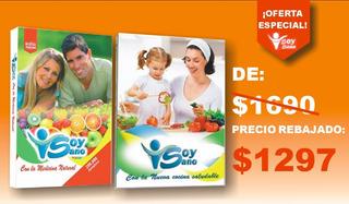 Promosión Soy Sano Medicina Natural Y Recetario Nueva Edicio