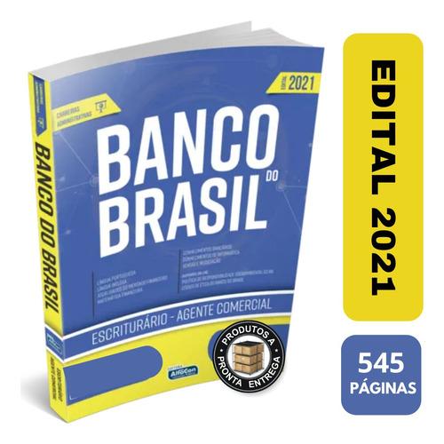 Imagem 1 de 6 de Apostila Banco Do Brasil Escriturário Agente Comercial 2021