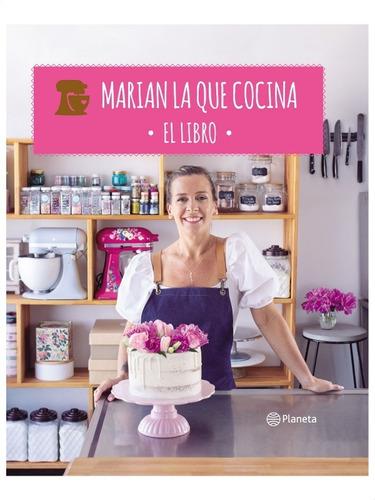 Marian La Que Cocina » Mariana López Brito