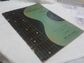 Catullo Da Paixão Cearense 1 Transcrição Violão Nelson Piló