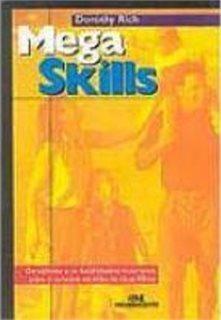 Mega Skills- Valores Para O Sucesso De Seus Filhos/ Melhora
