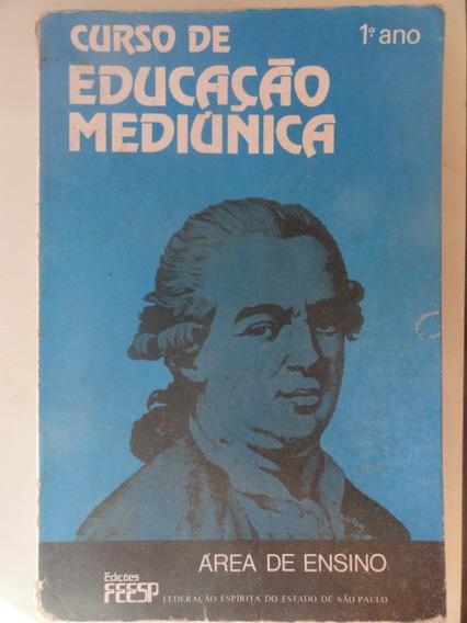 Educação Mediúnica 1º Ano - Federação Espírita
