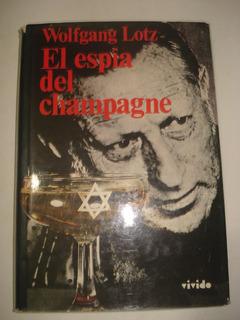 El Espia Del Champagne