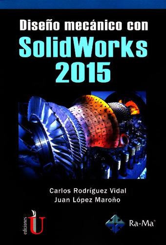 Imagen 1 de 2 de Diseño Mecánico Con Solidworks 2015