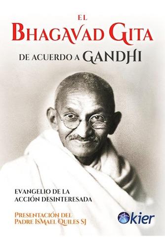 El Bhagavad Gita De Acuerdo A Gandhi Libro Nuevo Envio