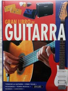 Gran Libro De Guitarra Conocer La Guitarra - Servilibro