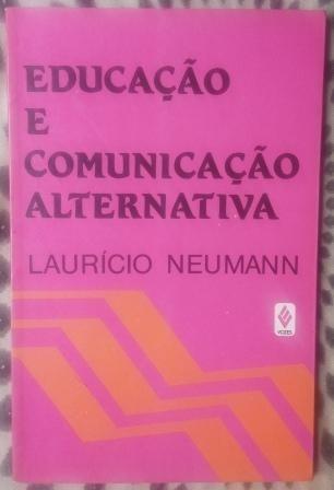 Livro - Educação E Comunicação Alternativa
