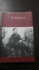 D. Pedro Ii Por Jose Murilo De Carvalho