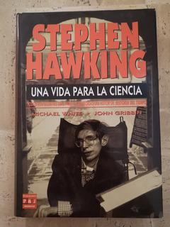 Stephen Hawking Una Vida Para La Ciencia